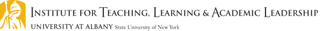 INSTITUTE FOR TEACHING, LEARNING & ACADEMIC LEADERSHIP
